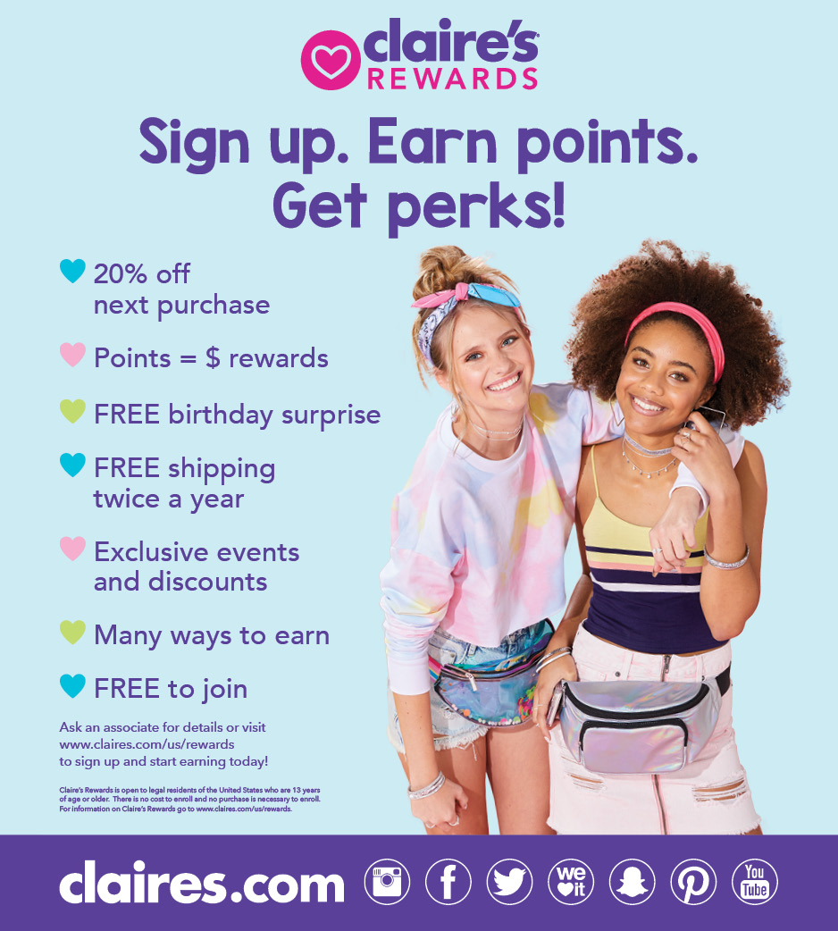 Get Perks with Claire's Rewards