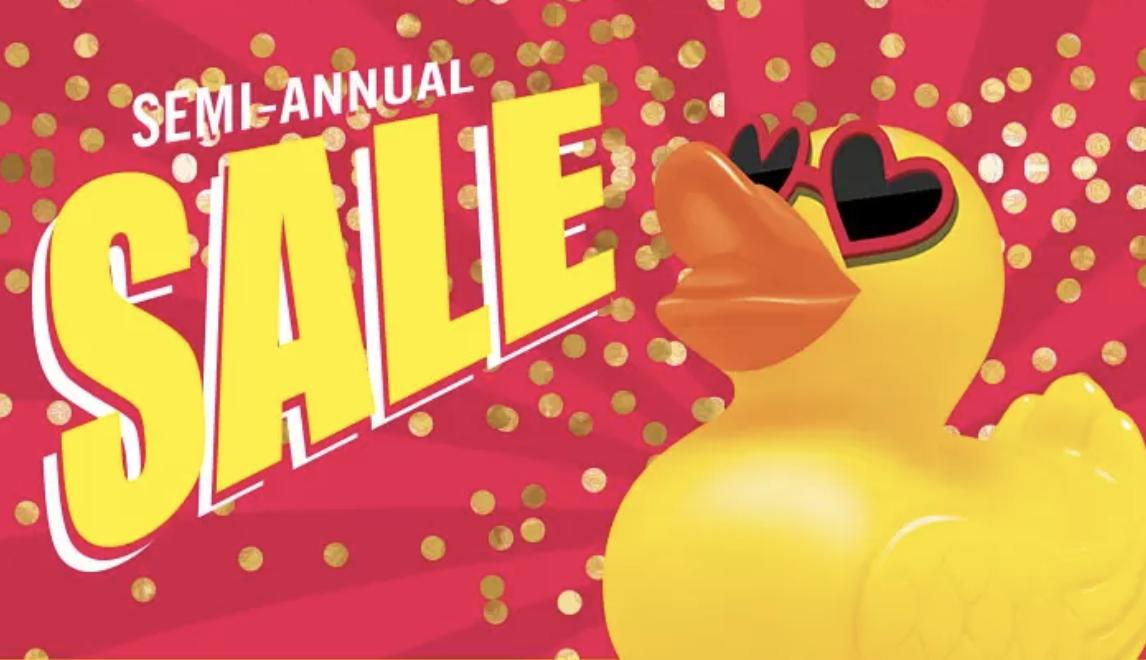 It's Our Semi-Annual Sale!